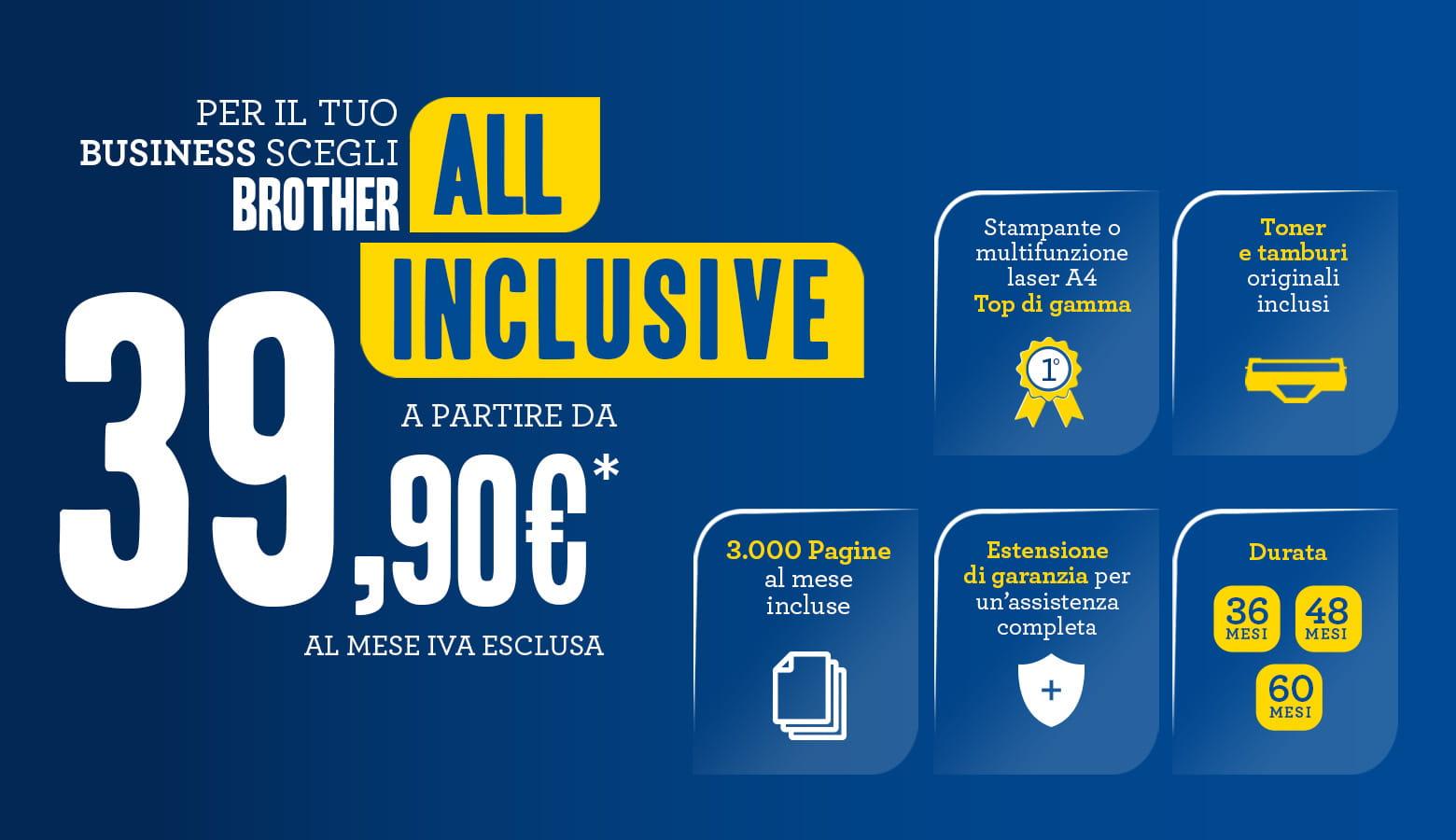 Offerta Brother All Inclusive Business con noleggio stampante incluso. Clicca sull'immagine per scoprire i dettagli