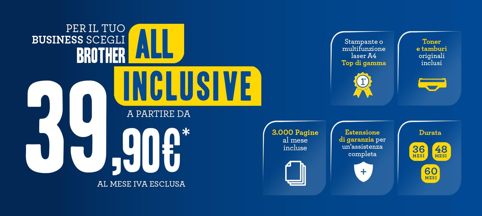Offerta Brother All Inclusive Business per noleggio stampanti, toner, pagine/mese e garanzia estesa tutto compreso a partire da 39,90€