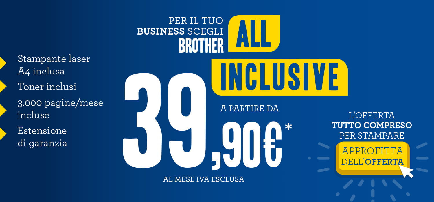 Offerta di stampa per le azienda con noleggio stampante incluso Brother All Inclusive Business